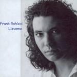 FrankRohles-Llevame