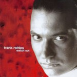 FrankRohles-Watchout